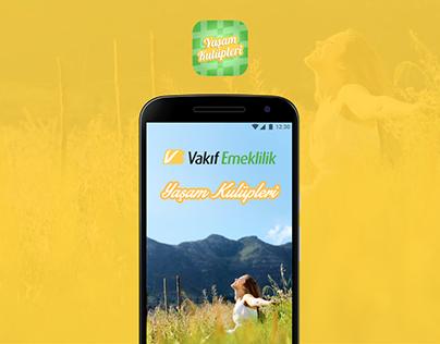 Vakıf Emeklilik Yaşam Kulüpleri - Mobile App UX/UI