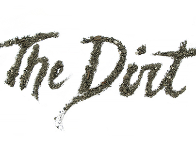 The Dirt Hand Made Type