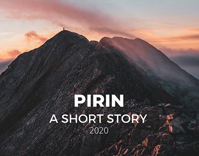 PIRIN  A SHORT STORY