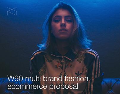 W90 - Multi brand fashion ecommerce proposal