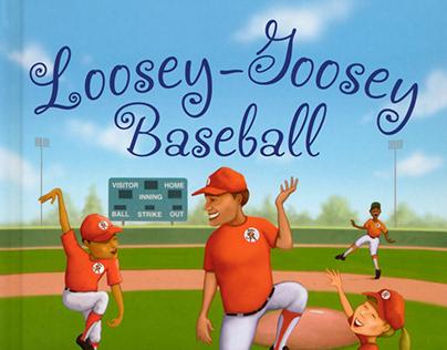 Children's Book illustration Loosey-Goosey Baseball