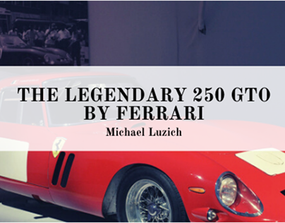 The Legendary 250 GTO By Ferrari