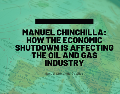 How to Economic Shutdown is Affecting the Oil and Gas