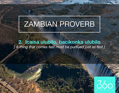 360 Deals | Zambian Proverbs