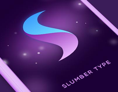 Graphics for Slumber Type App