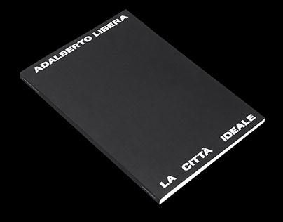 Adalberto Libera — La città Ideale