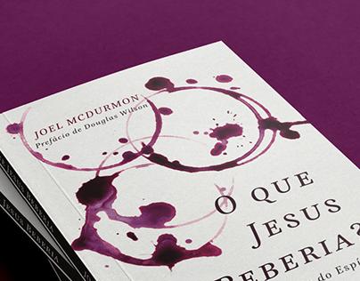 O que Jesus Beberia?   Book Cover