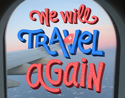 We will travel again
