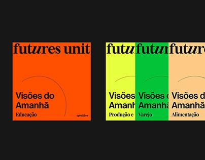 """Podcast """"Visões do Amanhã""""   Futures Unit"""