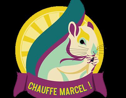 CHAUFFE MARCEL!