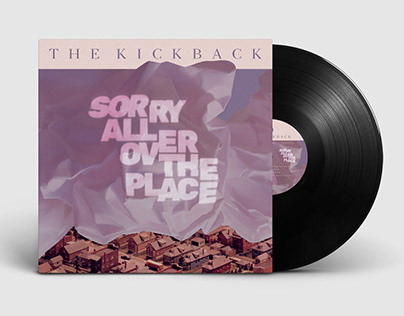 The Kickback - Sorry All Over The Place