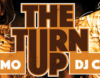 The Turn Up Promo Video