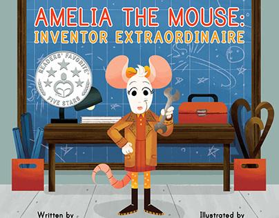 Amelia Mouse: Inventor Extraordinaire