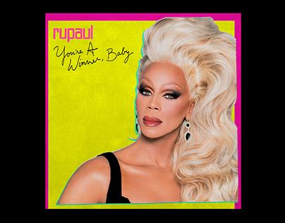 RuPaul—You're A Winner, Baby