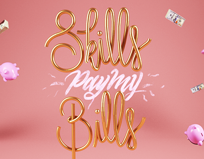 Skills pay my bills.