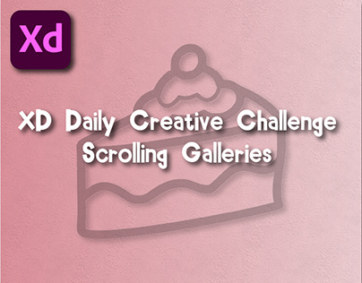 XD Daily Creative Challenge - Scrolling Galleries