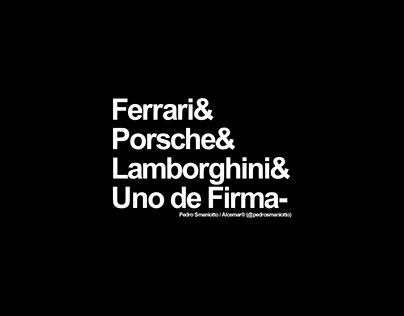 Ferrari& Porsche& Lamborghini& & Uno de Firma