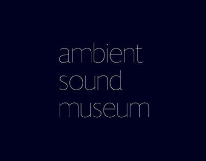 Ambient Sound Museum