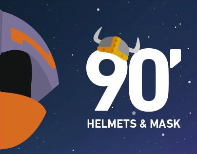 90' Helmets & Mask