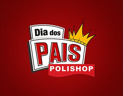 Polishop - Campanha Dia dos Pais