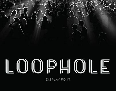 Loophole - Font