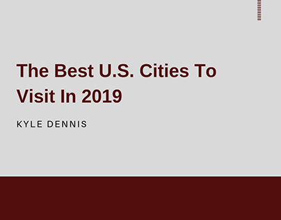 The Best US Cities To Visit In 2019