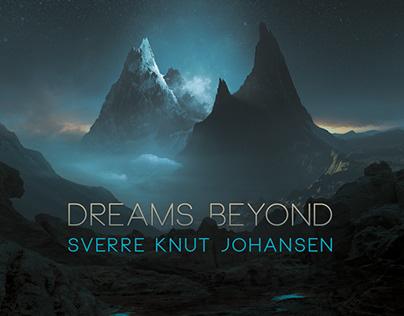 DREAMS BEYOND - Sverre Knut Johansen