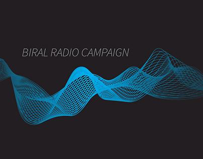 Biral Radio Campaign