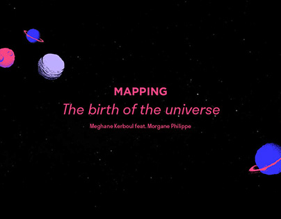 Mapping - the birth of the universe