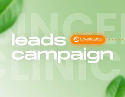 Sincere Clinic - Leads Campaign
