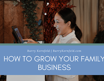 How to Grow Your Family Business