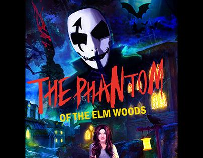 The Phantom of the elm woods