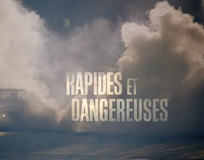 RAPIDES ET DANGEREUSES