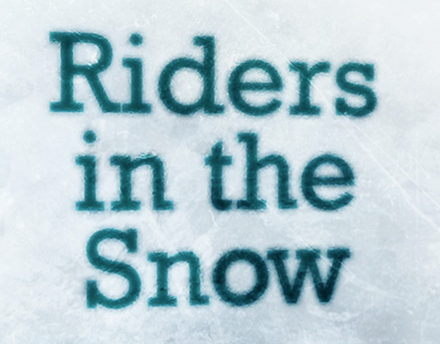 Riders in the Snow // 2014