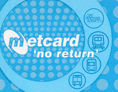Metcard: No Return