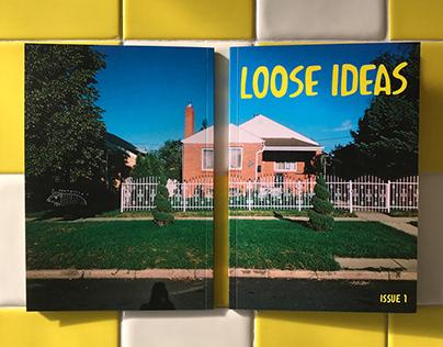 Loose Ideas Magazine Issue 1