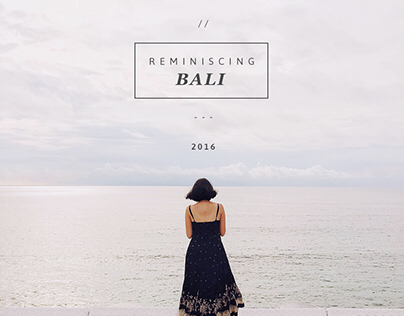 Reminiscing Bali