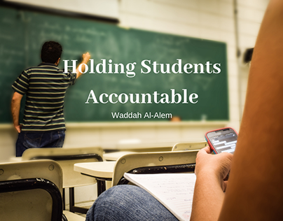 Waddah Al-Alem on Holding Students Accountable
