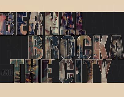 BERNAL, BROCKA, AND THE CITY