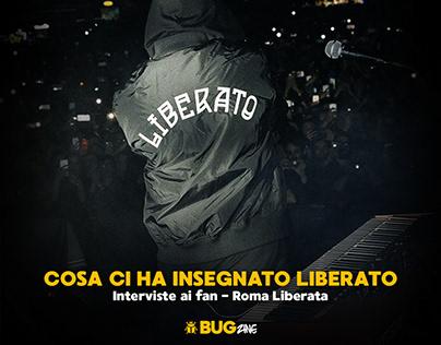 COSA CI HA INSEGNATO LIBERATO (RomaLiberata interviews)