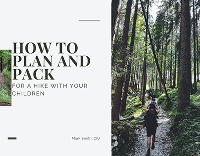 How to Pack and Plan for a Hike With Your Children