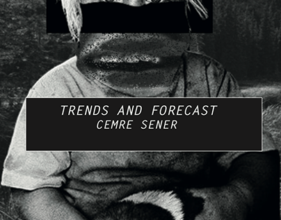 TRENDS AND FORECAST
