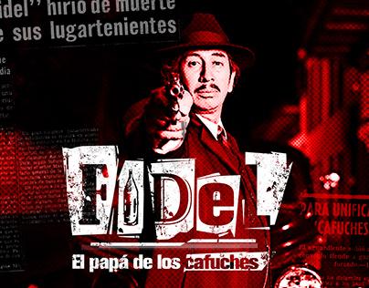 FIDEL EL PAPÁ DE LOS CAFUCHES