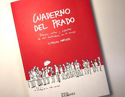 Cuaderno del Prado, by Ximena Maier