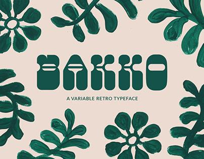 Bakko   Variable Typeface #2682QCA