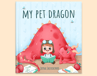 My pet dragon. Сhildren's picture book