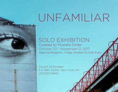 """Unfamiliar"" a solo exhibition in New York"