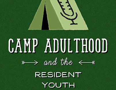 Camp Adulthood and the Resident Youth