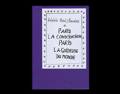 Paris la consciencieuse, paris la guideuse du monde