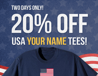 "Patriotic ""Your Name"" T-Shirts Email Design"